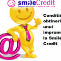 Conditiile obtinerii unui imprumut la Smile Credit