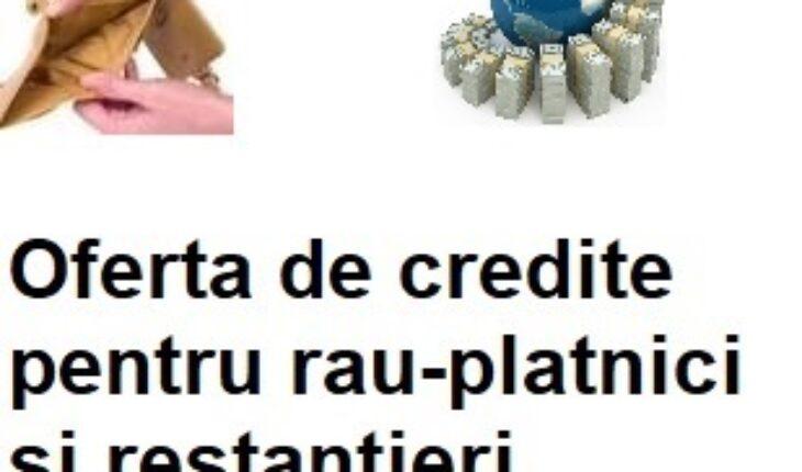 credite rau platnici 2021